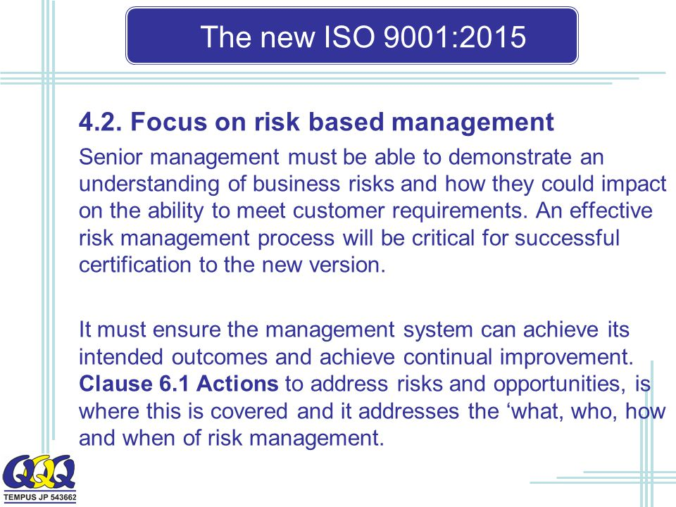 The new ISO 9001: Focus on risk based management
