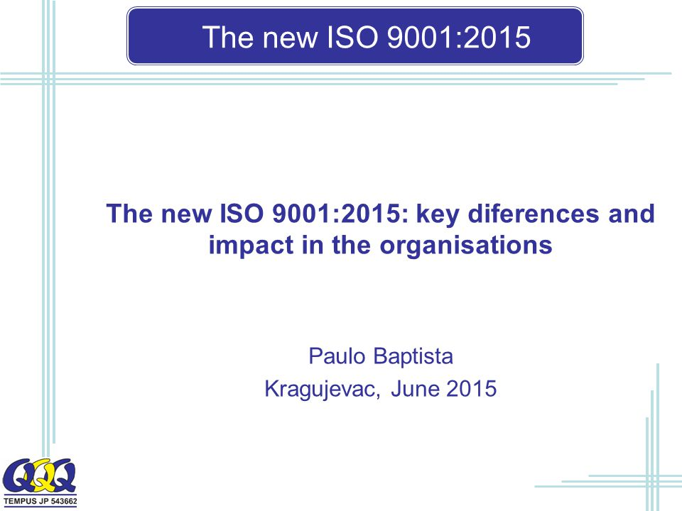 The new ISO 9001:2015: key diferences and impact in the organisations