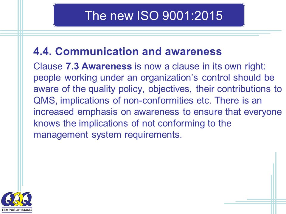 The new ISO 9001: Communication and awareness