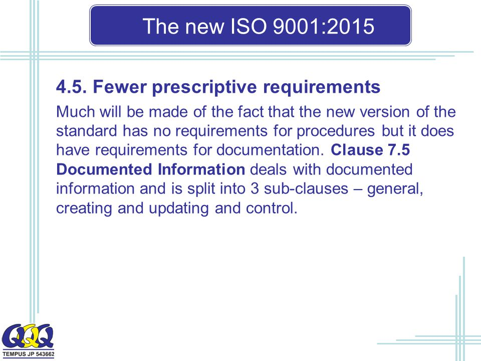 The new ISO 9001: Fewer prescriptive requirements