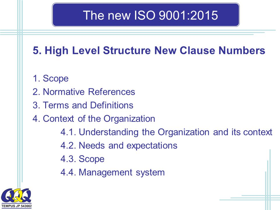 The new ISO 9001: High Level Structure New Clause Numbers