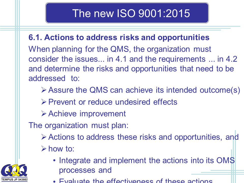 The new ISO 9001: Actions to address risks and opportunities