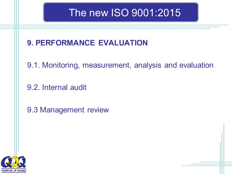 The new ISO 9001: PERFORMANCE EVALUATION