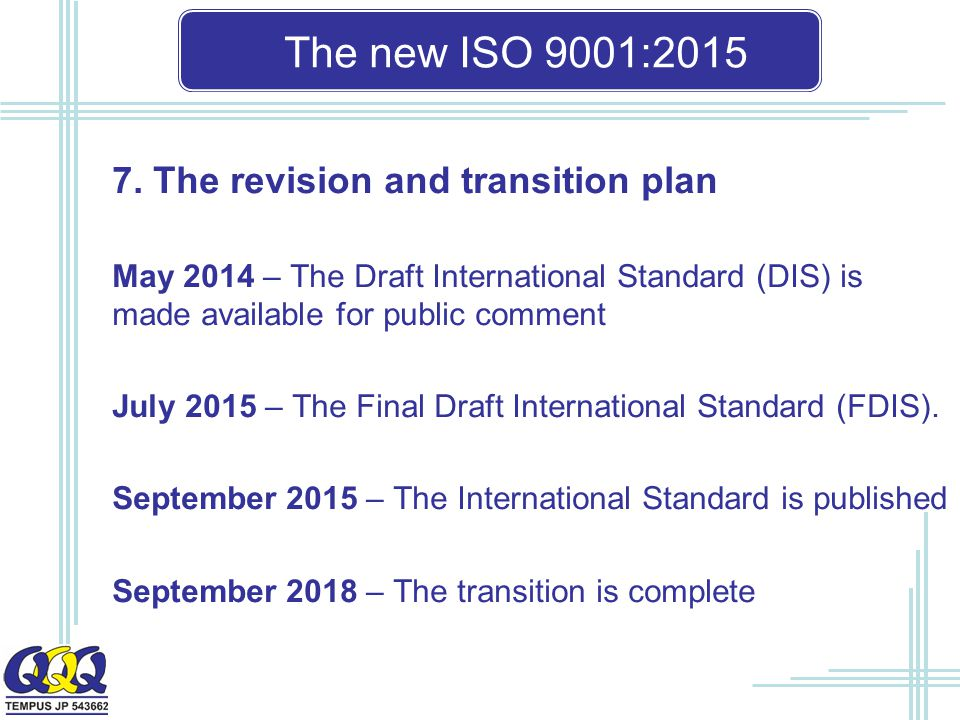 The new ISO 9001: The revision and transition plan