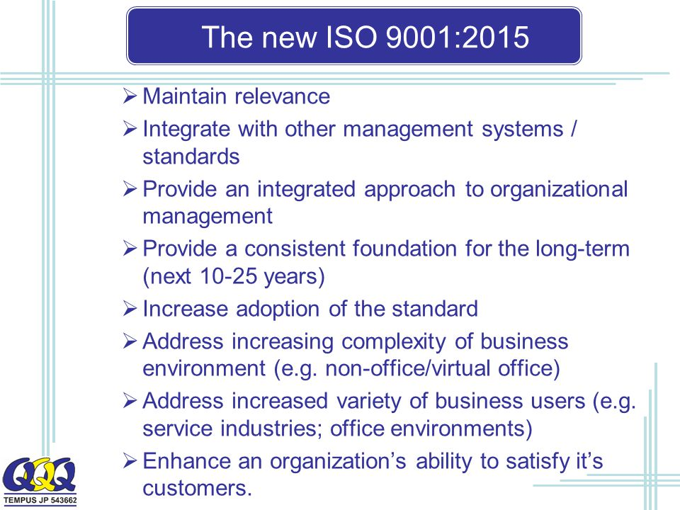 The new ISO 9001:2015 Maintain relevance