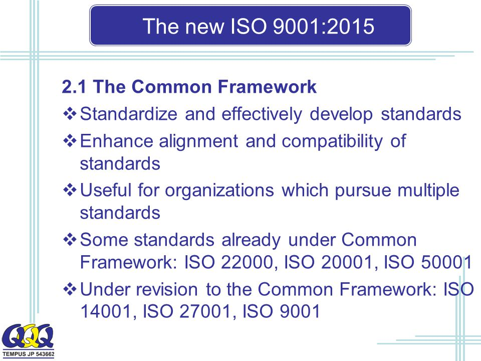 The new ISO 9001: The Common Framework