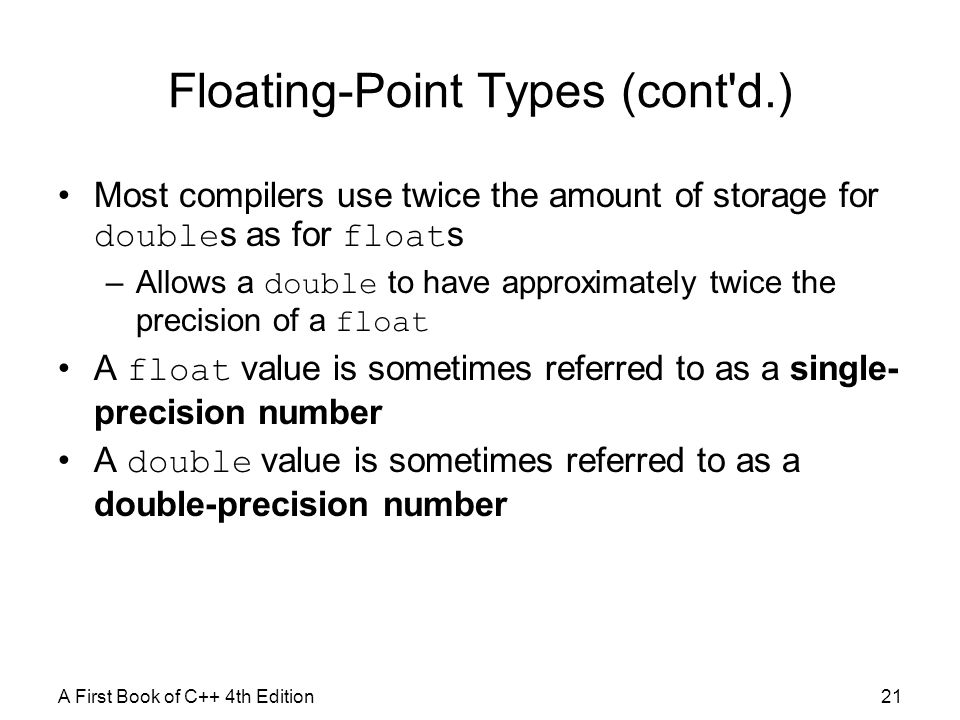 Floating-Point Types (cont d.)