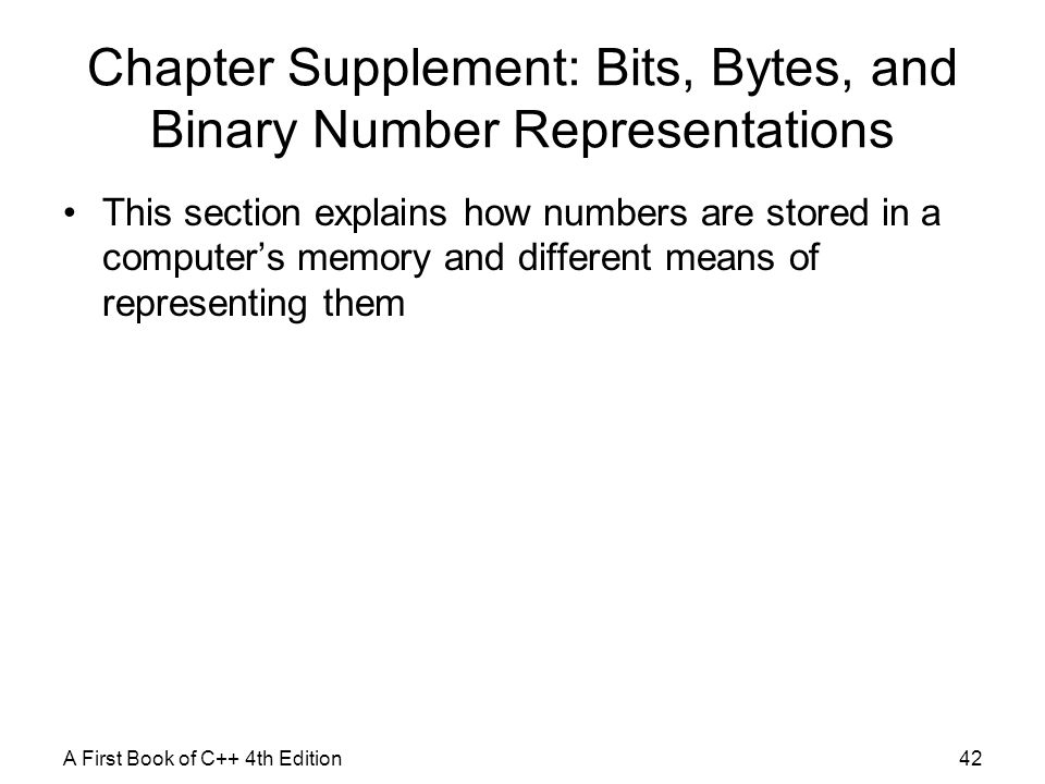 Chapter Supplement: Bits, Bytes, and Binary Number Representations