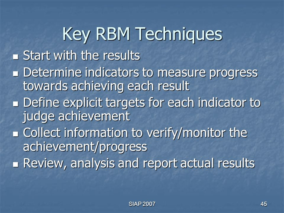 Key RBM Techniques Start with the results