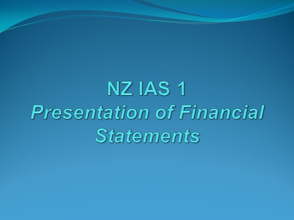 NZ IAS 1 Presentation of Financial Statements