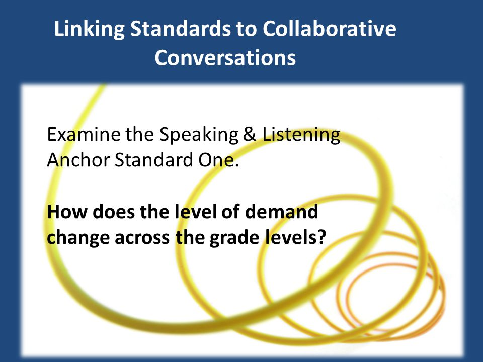 Linking Standards to Collaborative Conversations