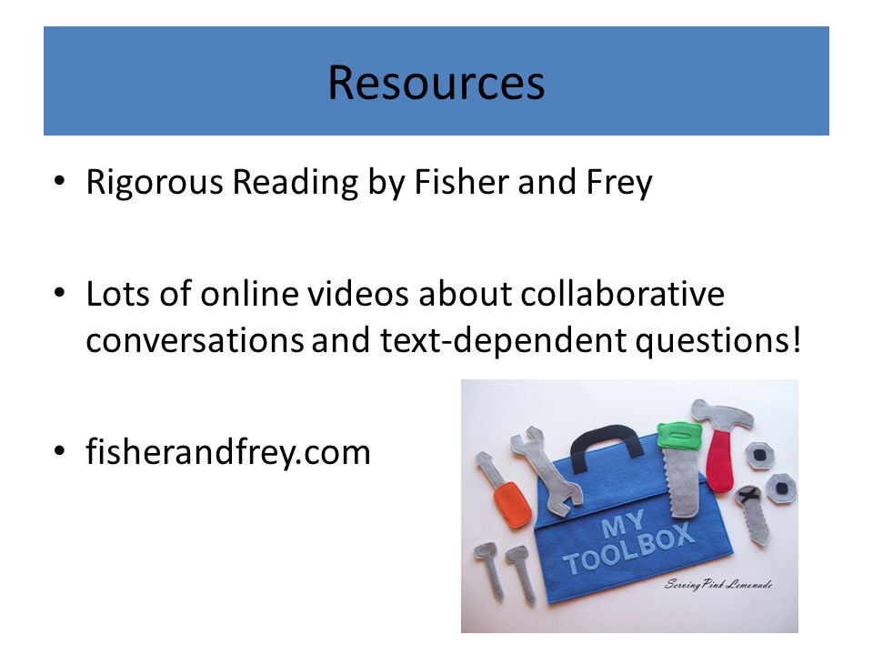 Resources Rigorous Reading by Fisher and Frey