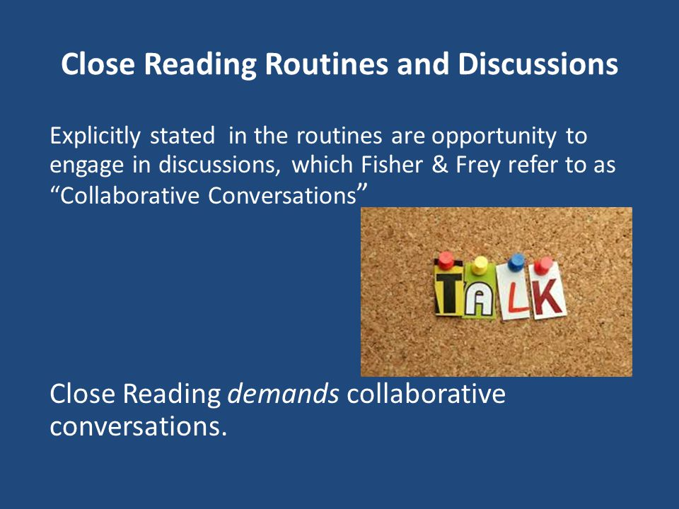 Close Reading Routines and Discussions
