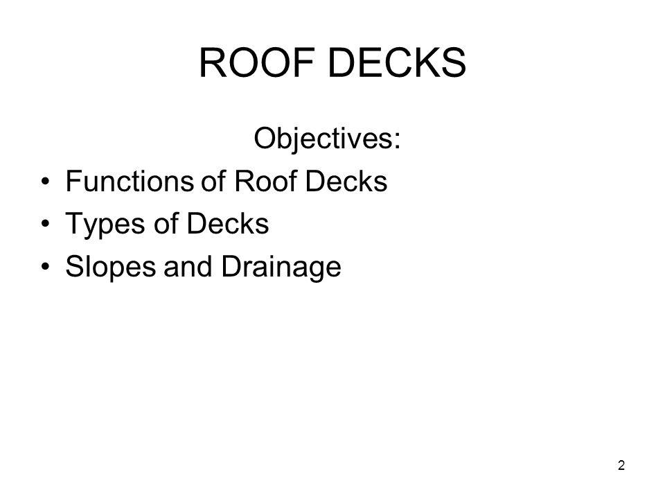 ROOF DECKS Information taken from UURWAW's training manuals