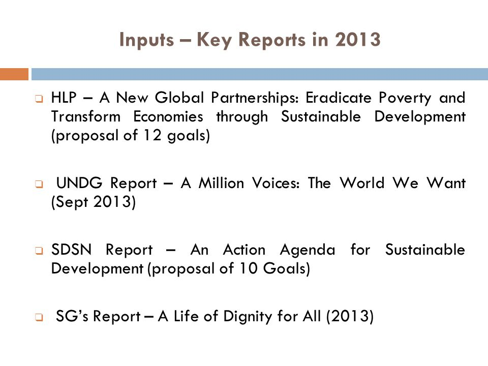 Inputs – Key Reports in 2013