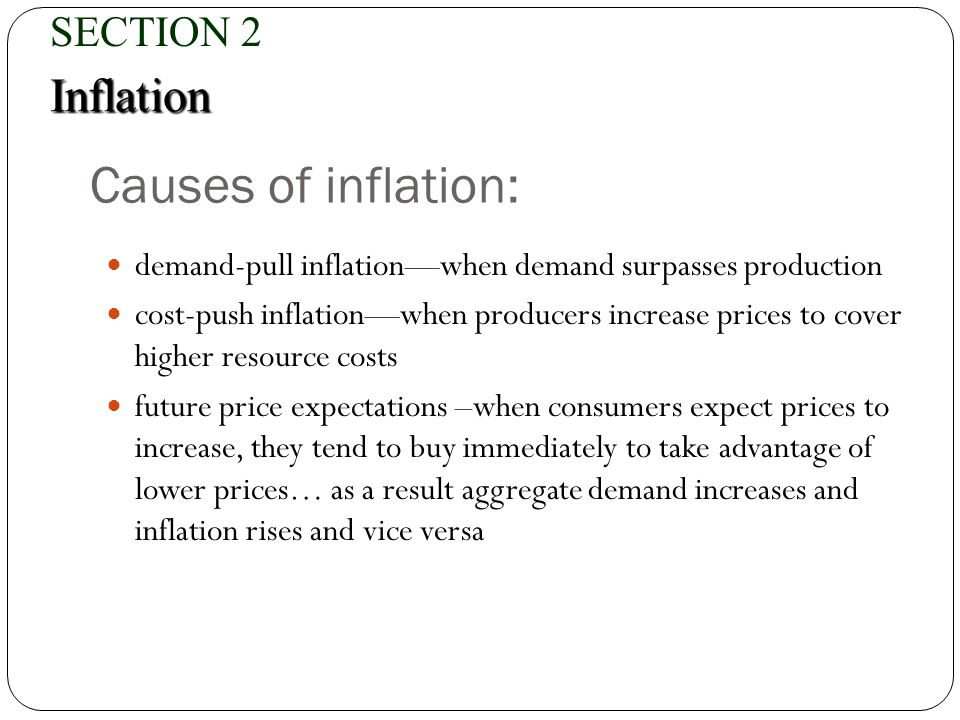 Causes of inflation: Inflation SECTION 2