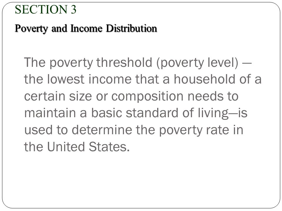 SECTION 3 Poverty and Income Distribution.