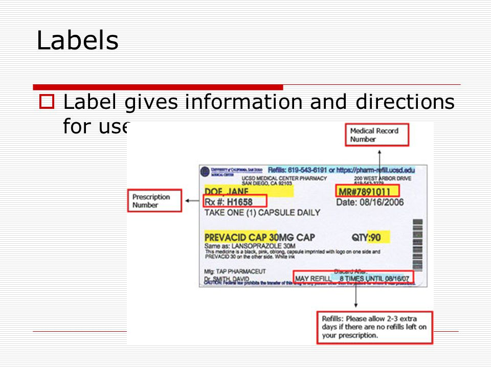Labels Label gives information and directions for use.