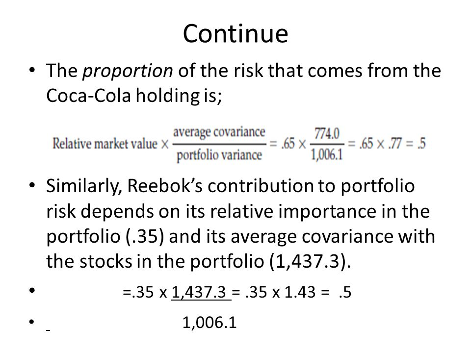 Continue The proportion of the risk that comes from the Coca-Cola holding is;