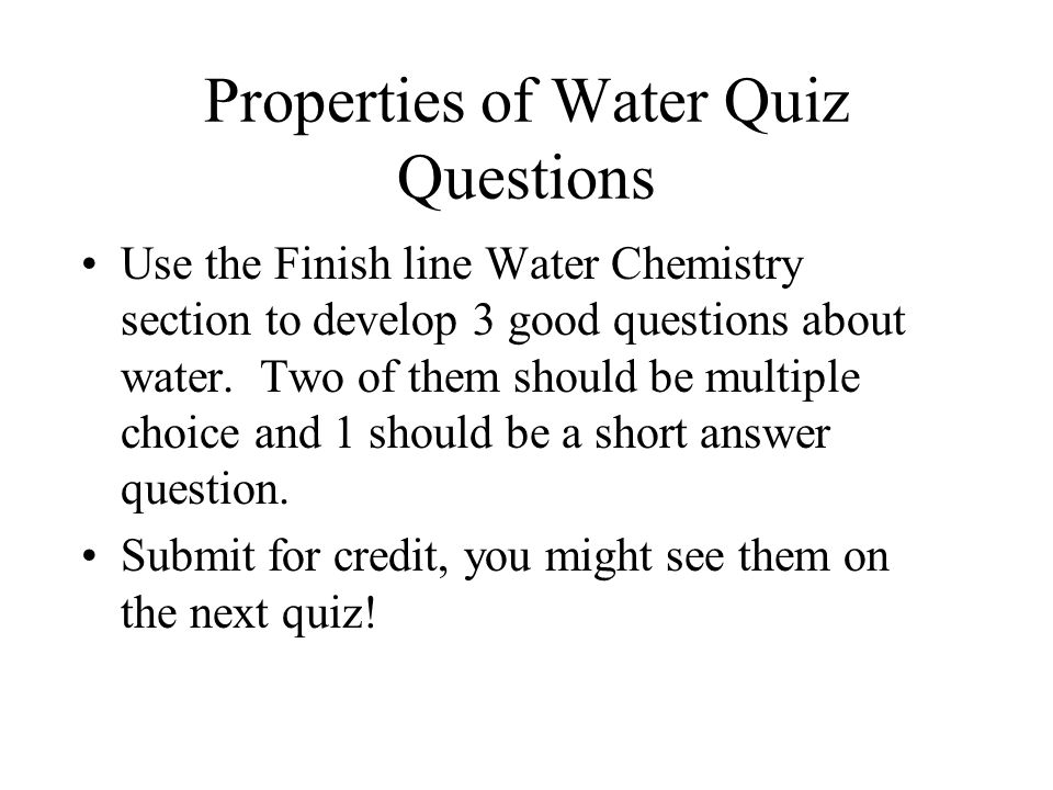 Properties of Water Quiz Questions
