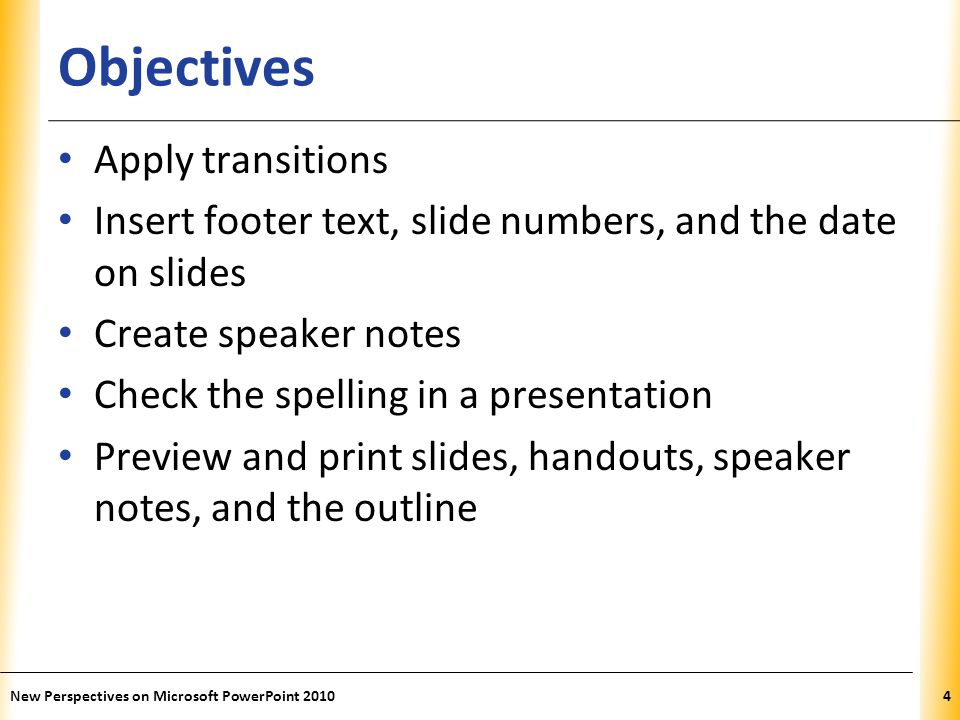 Objectives Apply transitions