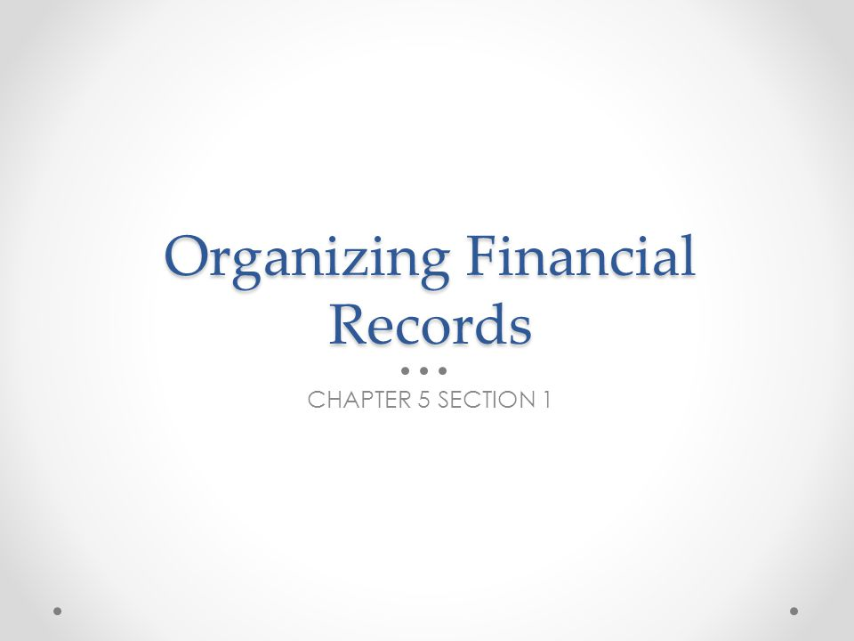 Organizing Financial Records