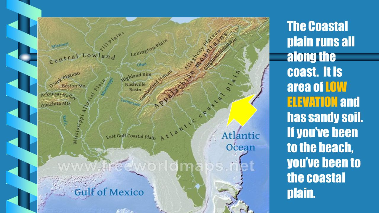 Lesson 2: Coastal Plains to the Mountains - ppt video online download