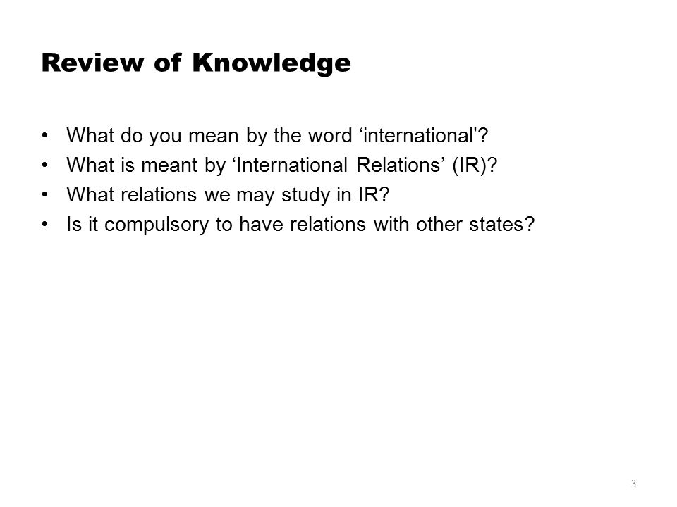 International Relations Meaning, Scope and Importance - ppt