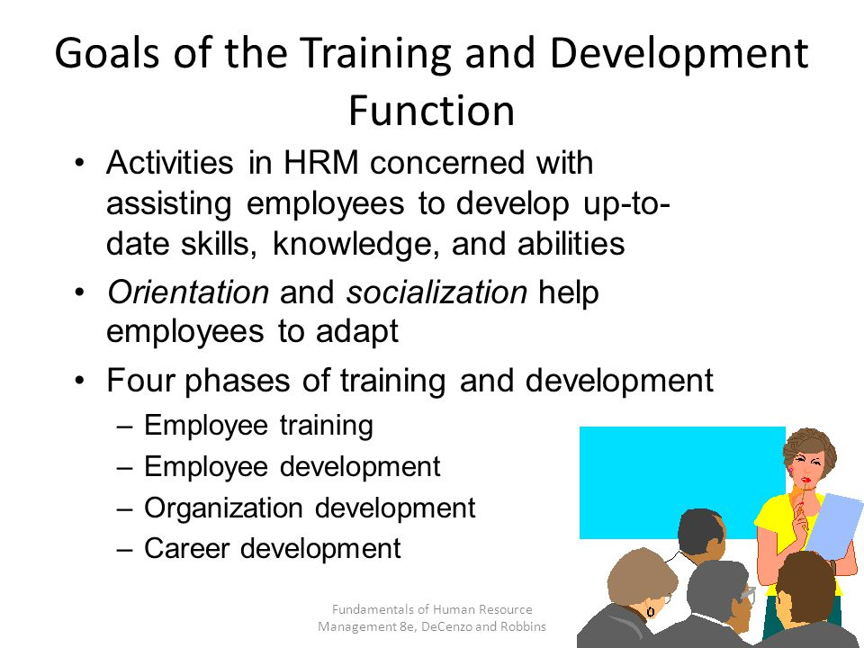Goals of the Training and Development Function