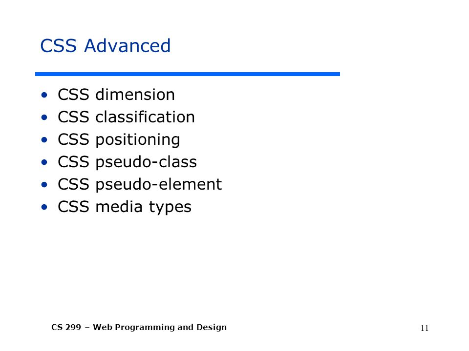 CSS Advanced CSS dimension CSS classification CSS positioning