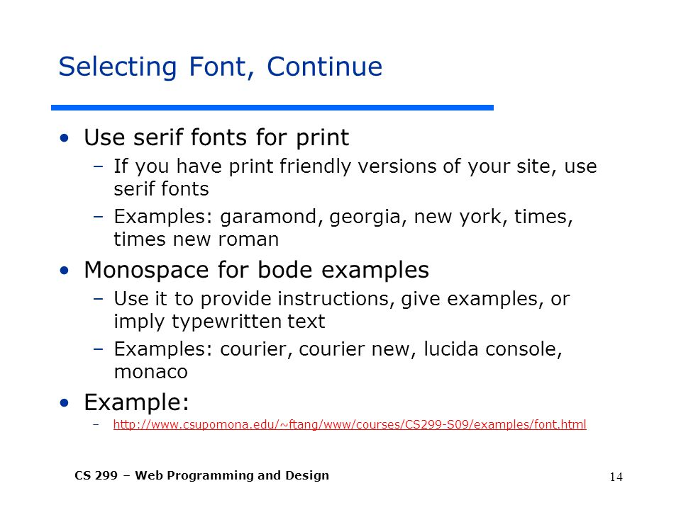 Selecting Font, Continue