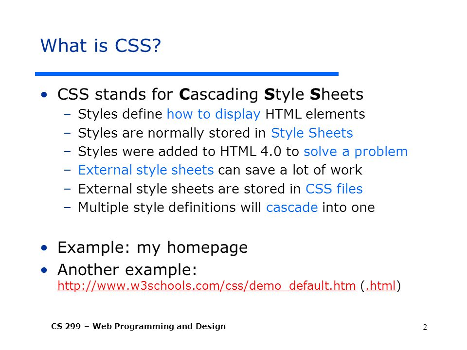 What is CSS CSS stands for Cascading Style Sheets