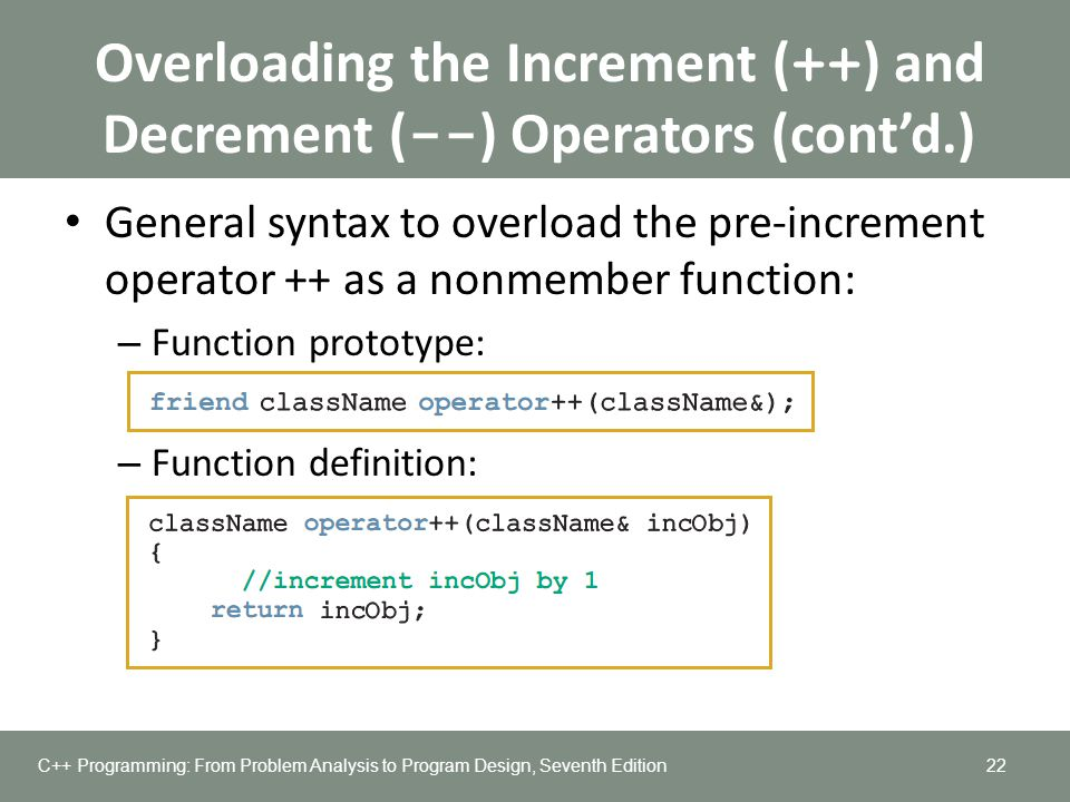 Overloading the Increment (++) and Decrement (--) Operators (cont'd.)