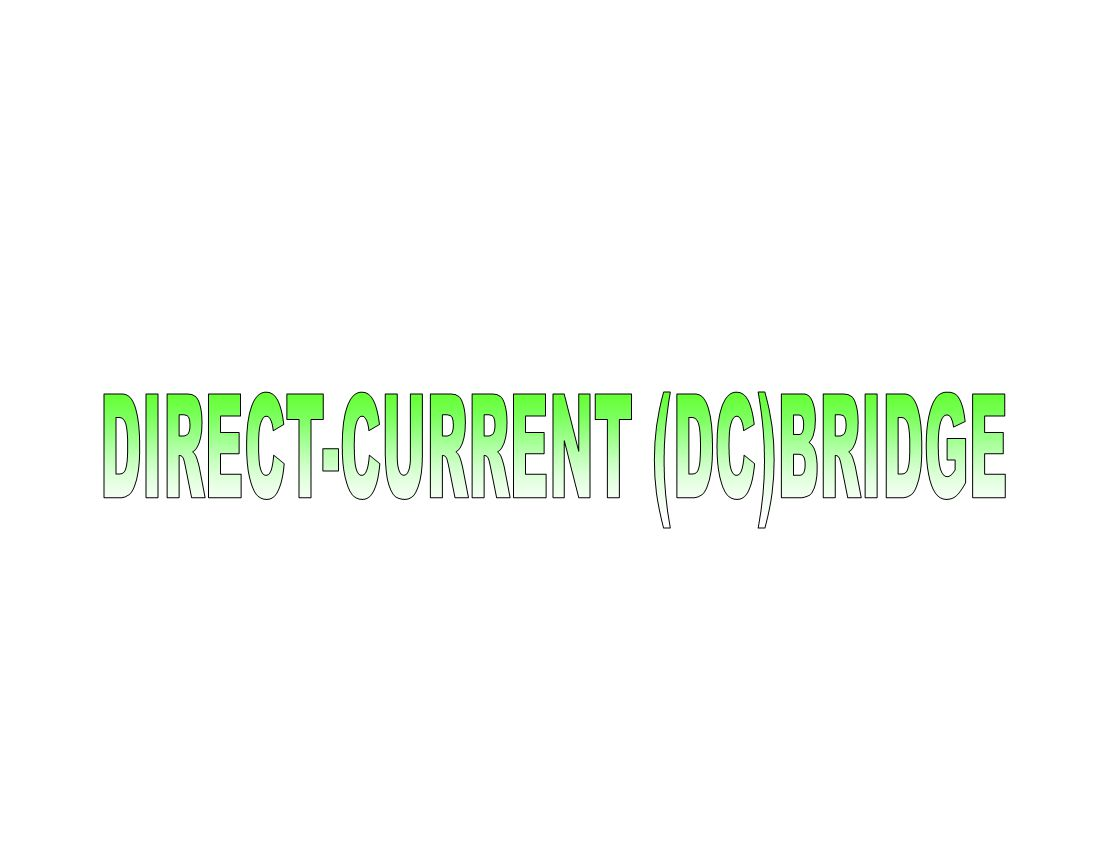 DIRECT-CURRENT (DC)BRIDGE