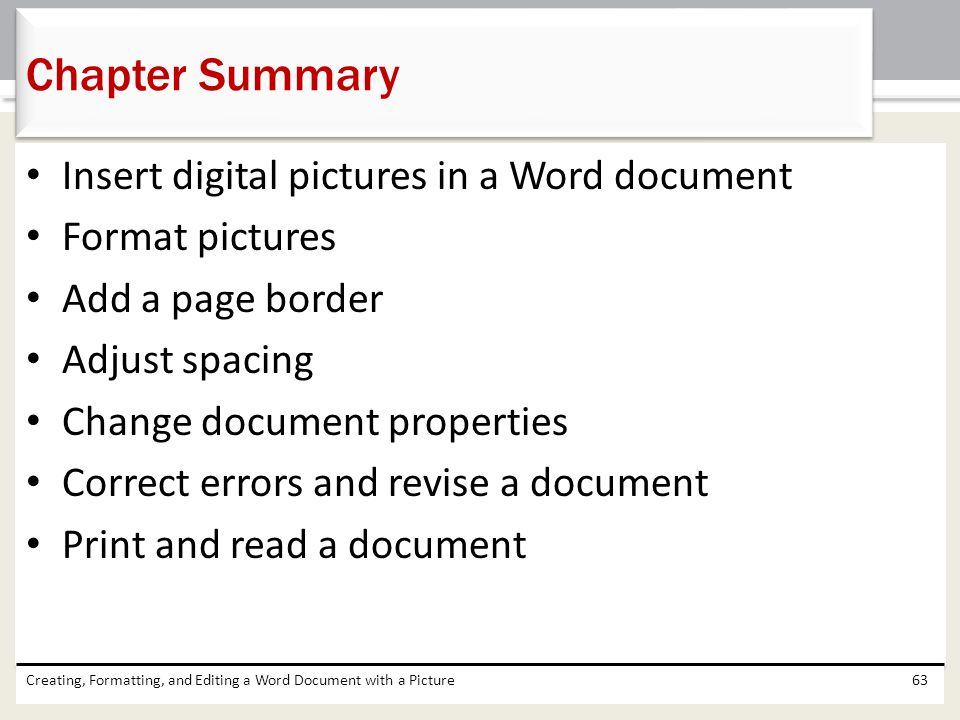 Chapter Summary Insert digital pictures in a Word document