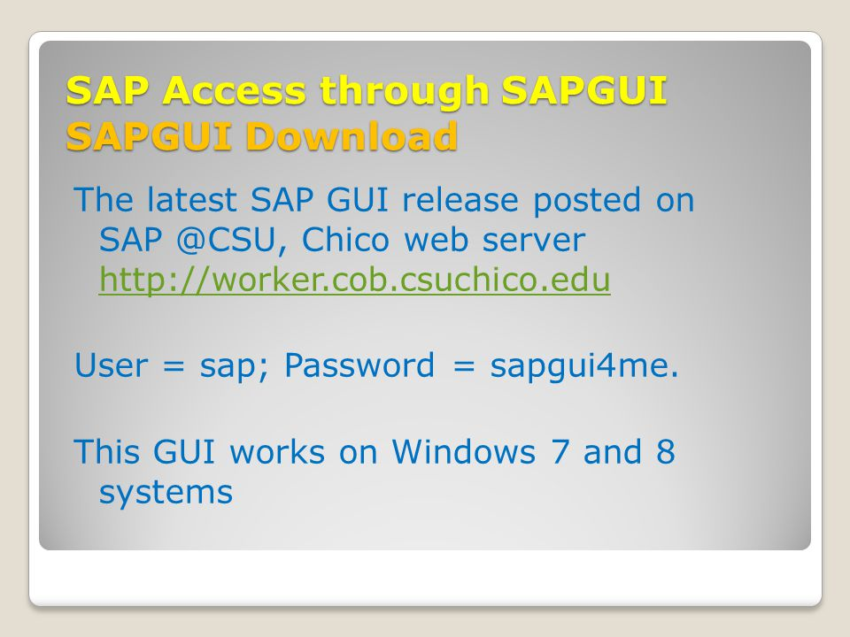 SAP Access through SAPGUI SAPGUI Download