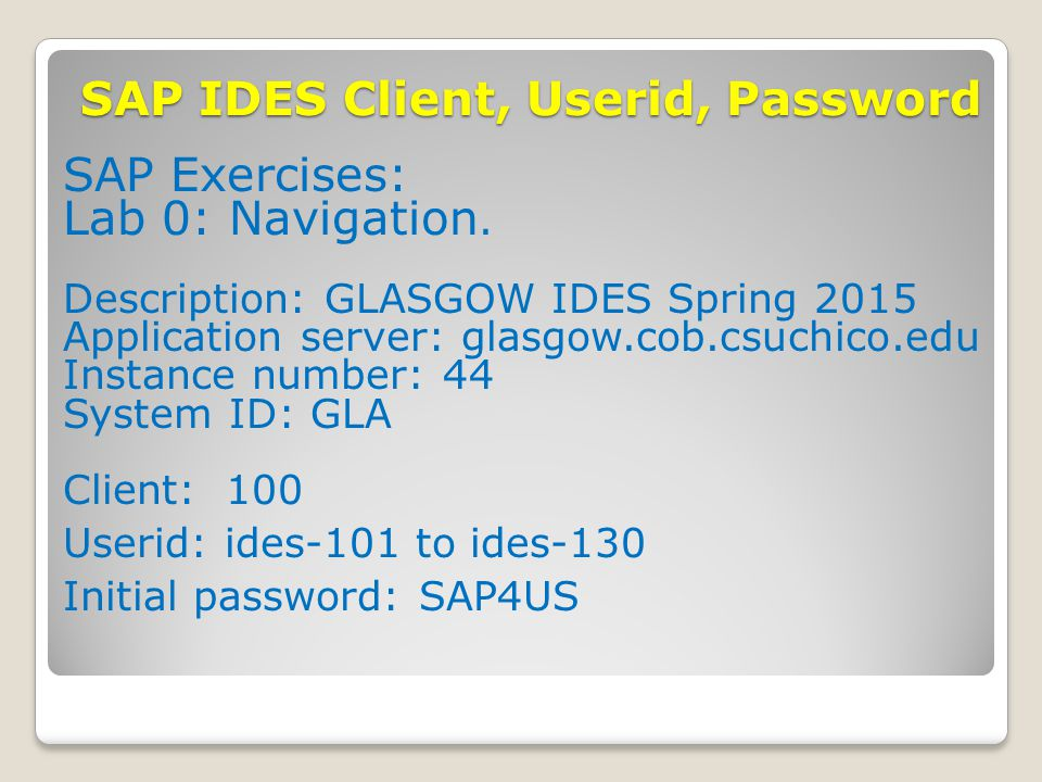 SAP IDES Client, Userid, Password