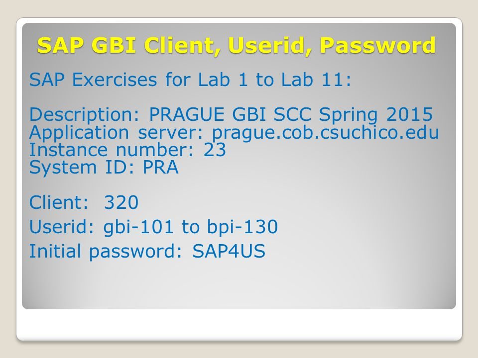 SAP GBI Client, Userid, Password
