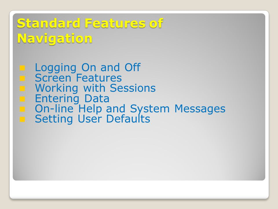 Standard Features of Navigation