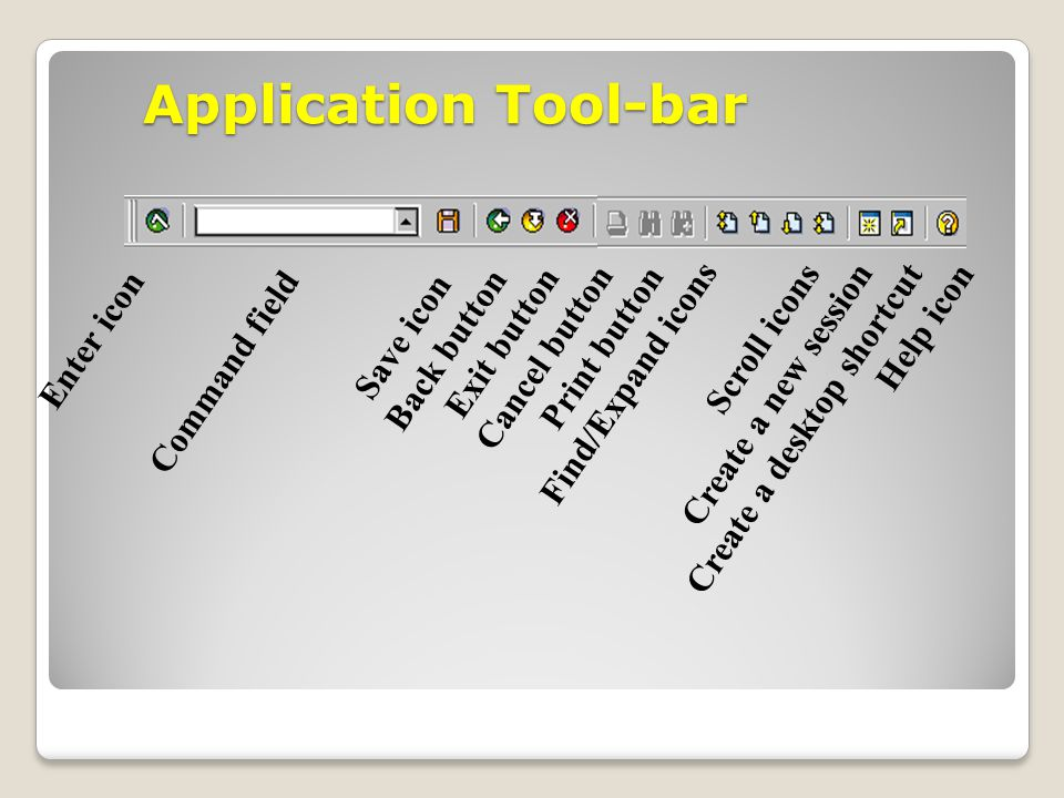 Application Tool-bar Enter icon Back button Exit button Cancel button