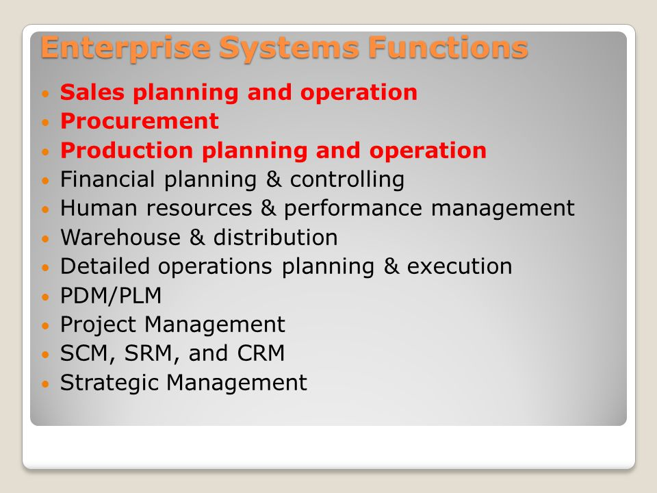 Enterprise Systems Functions