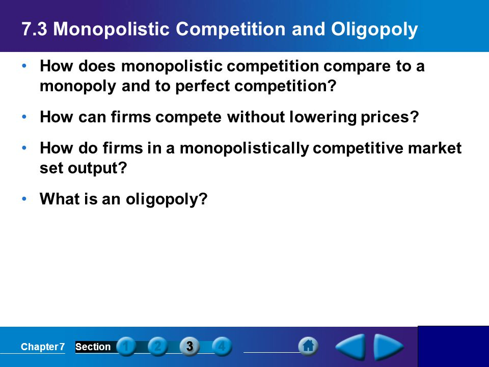 7.3 Monopolistic Competition and Oligopoly