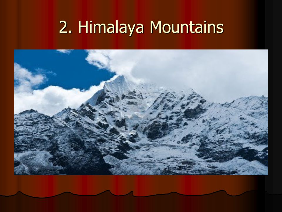 2. Himalaya Mountains