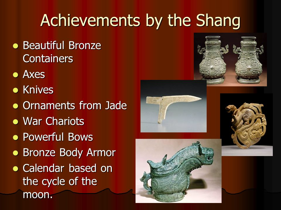 Achievements by the Shang