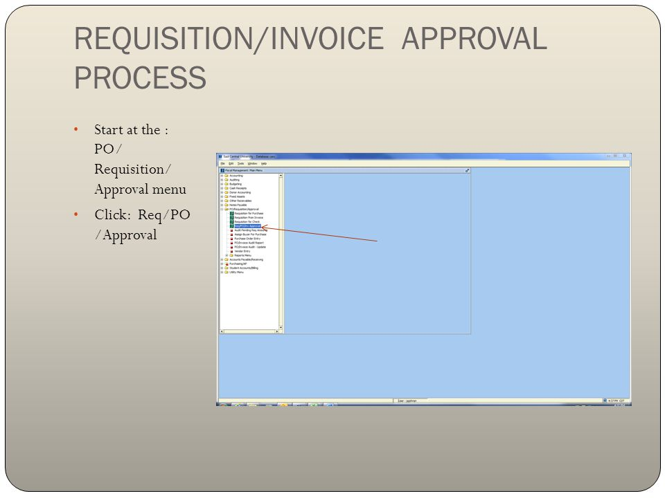 REQUISITION/INVOICE APPROVAL PROCESS