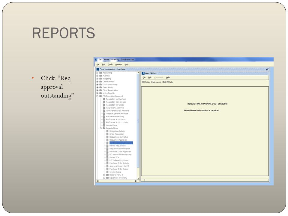 REPORTS Click: Req approval outstanding