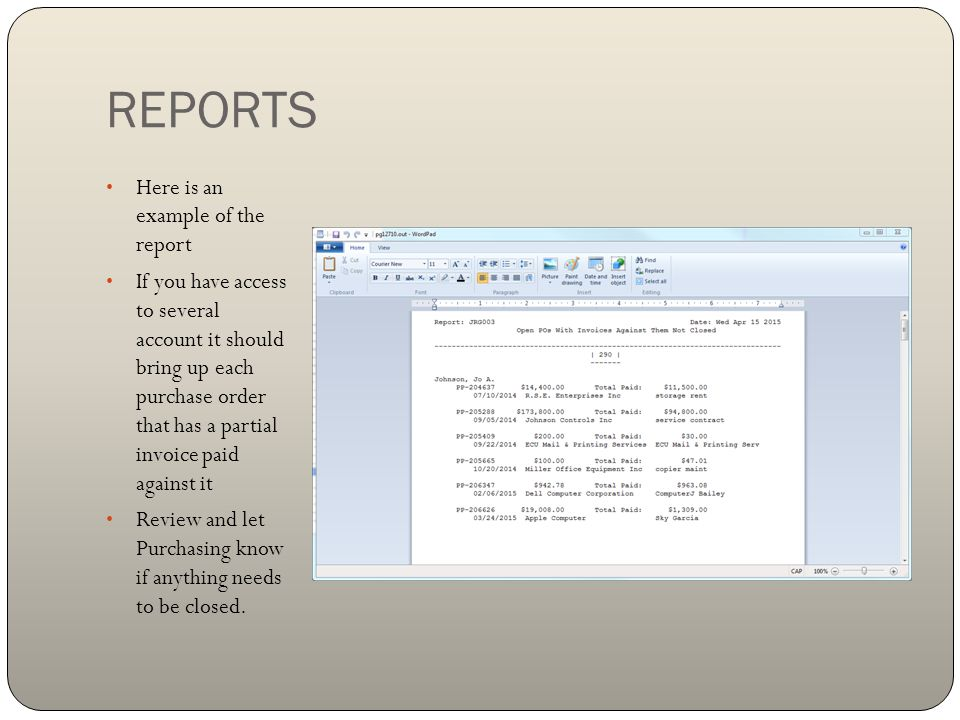 REPORTS Here is an example of the report