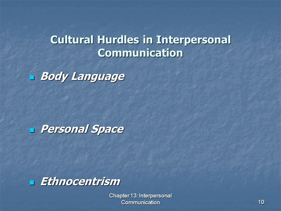 Cultural Hurdles in Interpersonal Communication