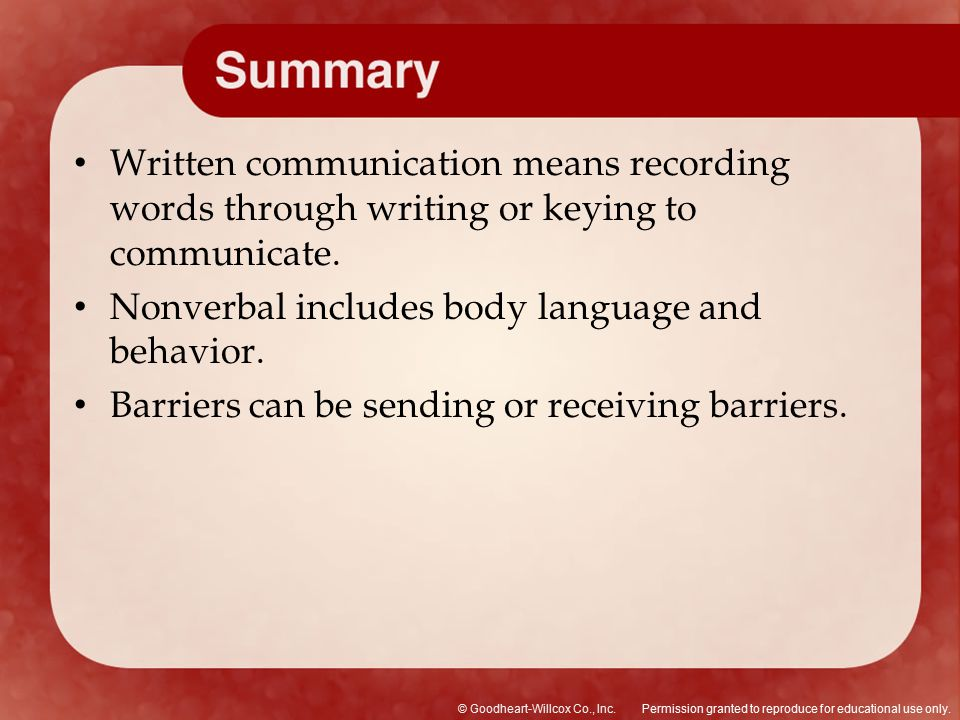 Written communication means recording words through writing or keying to communicate.