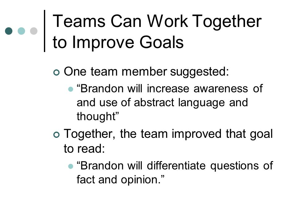 Teams Can Work Together to Improve Goals
